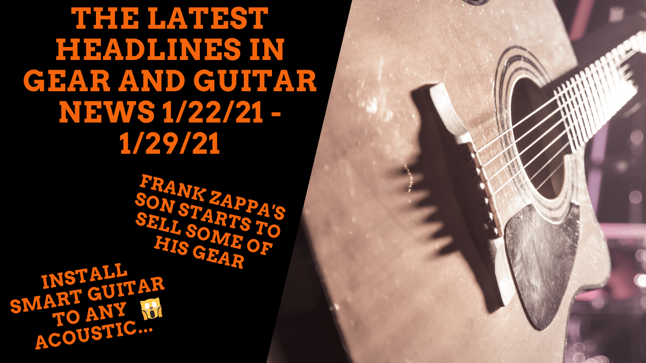 Install Smart Guitar to Any Acoustic & Frank Zappa's Son Starts to Sell Some of His Gear – GuitaristNextDoor's Weekly Gear News 2